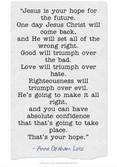 wrong right. Good will triumph over the bad. Love will triumph over ...