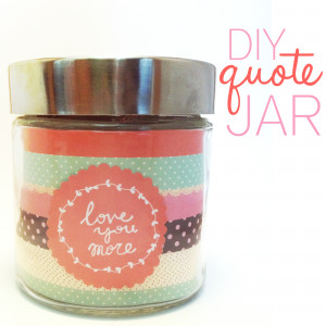 DIY Quote Jar
