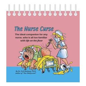 Great Quotations Perpetual Calendar: Nurse Curse