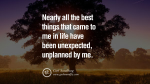 Unexpected Quotes Inspiring quotes about life