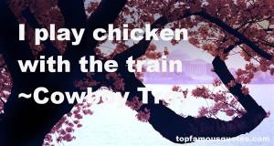 Favorite Cowboy Troy Quotes