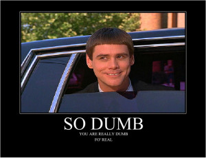 dumber dumb and dumber quotes dumb and dumber quotes dumber