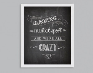 Cross Country Inspirational Quote - Running is a Mental Sport and We ...
