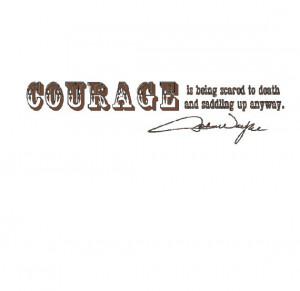 Cowboy quote and John Wayne signature vinyl wall lettering
