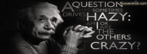 Albert Einstein Crazy Quote Facebook Cover