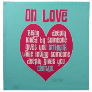 On Love. Quote by Lao Tzu Napkin