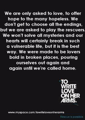 TWLOHA. ♥ - to-write-love-on-her-arms Photo
