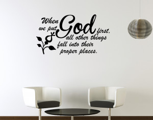 Details about WHEN YOU PUT GOD FIRST THINGS WALL ART QUOTE DECAL VINYL ...