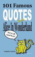 BOOK LAUNCH PARTY 101 Most Famous Quotes from Alice in Wonderland