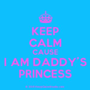 ... am daddy s princess description crown keep calm cause i am daddy