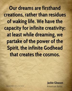 Jackie Gleason Dreams Quotes