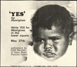 Yes' for Aborigines, referendum poster, 27 May 1967.