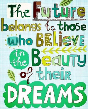 ... up positivity words to live by follow your dreams positive messages