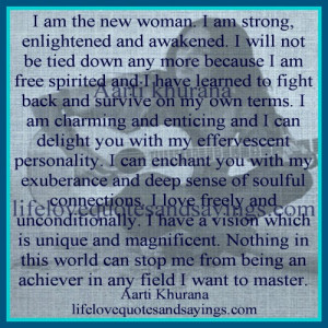 am the new woman i am strong enlightened and awakened i will not be ...