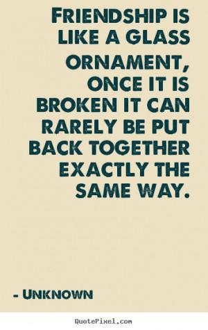 Broken Friendship Sayings Broken quotes and sayings.