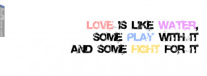 Love Is Like Water Quote