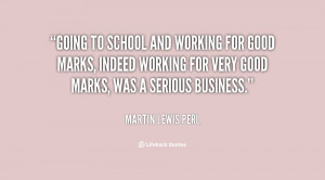 quote-Martin-Lewis-Perl-going-to-school-and-working-for-good-114249 ...