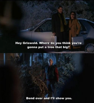 ... 2nd, 2014 Leave a comment Class movie quotes Christmas Vacation quotes