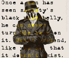 watchmen rorschach quote more rorschach quotes