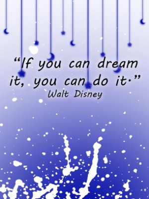 REPIN Motivational Quotes Walt Disney. I find daily inspiration from ...