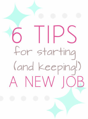 Tips for Starting a New Job