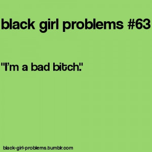 ... this image include: black, funny, lol, problems and black gir problems