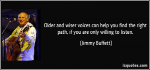 Older and wiser voices can help you find the right path, if you are ...