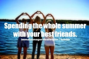 ... posts bffs liar friends i love summer summer 2012 quotes summer