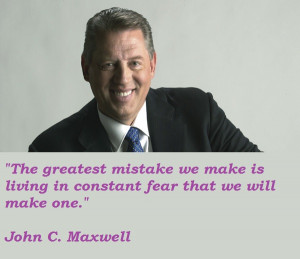 Photo Gallery of the John Maxwell Quotes You Must Consider Reading At ...