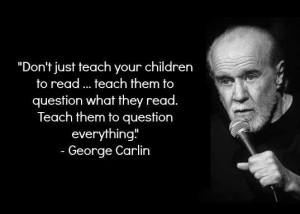 Don't just teach your children to read.. teach them to question what ...