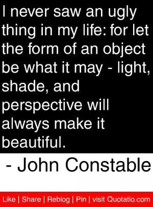 ... will always make it beautiful john constable # quotes # quotations