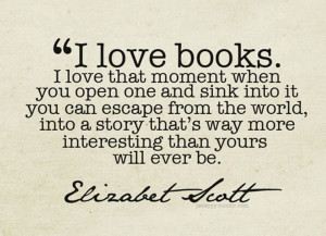 ... Love That Moment When You Open Once And Sink Into It - Book Quote