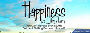 Quote Happiness Is Like Jam