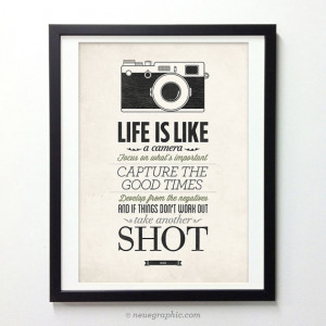 Life Is Like A Camera - Vintage Style Typography Inspirational Quote ...