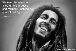 Quotes About Peace And Love By Bob Marley Images