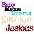 Baby Mama Drama