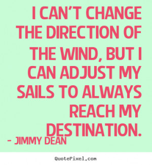 Inspirational Quote From Jimmy Dean