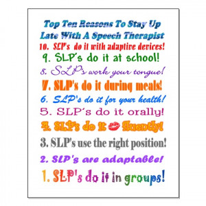 Funny Speech Language Pathology Quotes STAY UP LATE WITH A SLP