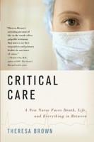 """Start by marking """"Critical Care: A New Nurse Faces Death, Life, and ..."""