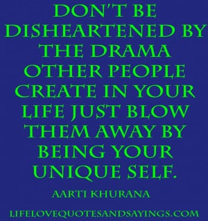 Quotes About Life And Success: Do Not Be Disheartened By The Drama ...