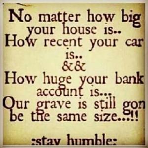 Stay humbleStayhumbl, Life, Inspiration, Stay Humble, Random Quotes ...