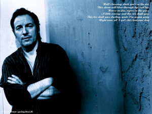 Springsteen Pictures, Images And Photos - Bruce Springsteen Quotes ...