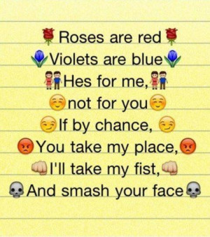 Roses Are Red, Violets Are Blue, Hes For Me, Not For You, If By Chance ...
