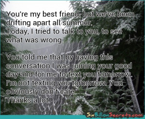 Friends - You're my best friend, but we've been drifting apart all ...