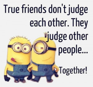 Best 30 Minions Best Friend Quotes #Friends