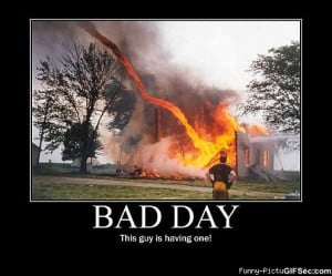 Bad day - Funny Pictures, MEME and Funny GIF from GIFSec.com