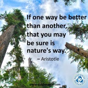 Plato And Aristotle Quotes Aristotle on nature's wisdom