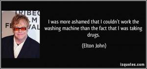 More Elton John Quotes