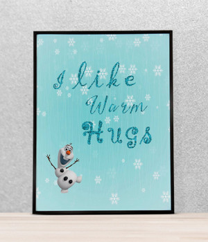 Frozen 'I like warm hugs' movie quote, disney Olaf printable quote ...