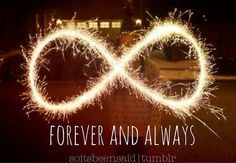 ... Quotation Quotations soitsbeensaid.tumblr Infinity forever and always